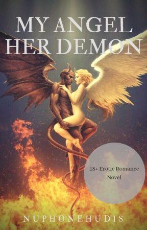 My Angel, Her Demon (Explicit Scenes 18+) by ESMIECutiE