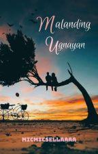 M.U. (Malanding Ugnayan)  •One-shot• by Lady_Vamps