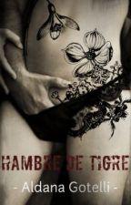 Hambre De Tigre- Sinopsis- (Erótico) by _alanova