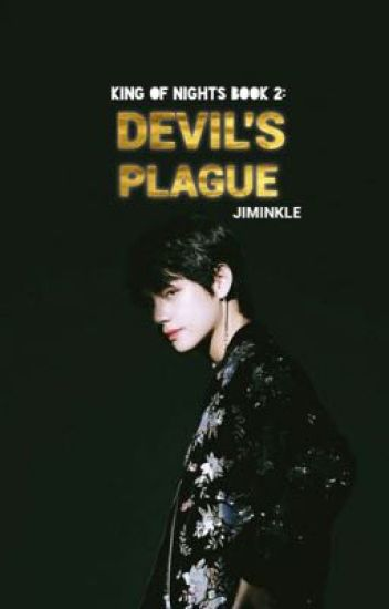 Devil's Plague (Book 2 of King Of Nights)