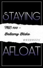 Staying Afloat (The 100 - b.b.) by PezPezzy