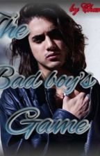 The Bad boy's Game by Chanel_Blue