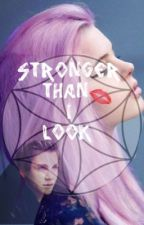 Stronger Than I Look by -Hippie101-