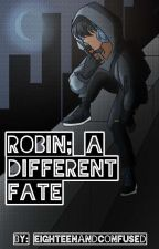 robin; a different fate by joyful_otter