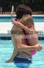Journey (Hayes Grier fanfic) by lovablegriers