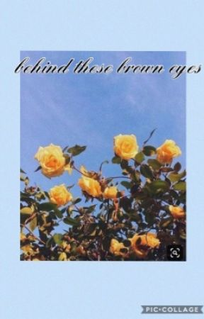 Behind These Brown Eyes Songs That Remind Me Of You Wattpad