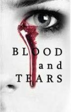 Blood and Tears by Azallya