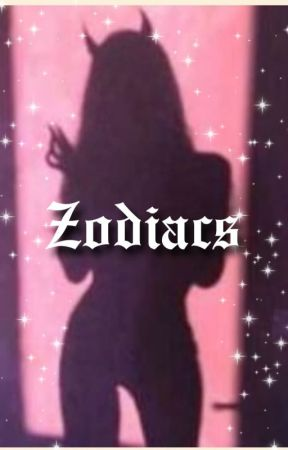 ZODIACS💙💗 || COMPLETED by The_Zodiac_Queenie