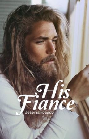 His Fiancé by JeseniaRosado