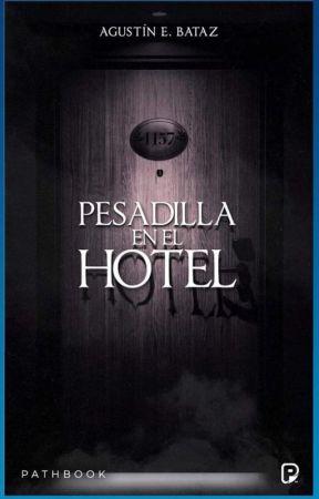 Pesadilla en el hotel (¡Historia con 10 finales!) | Aviso by AgustinEBataz