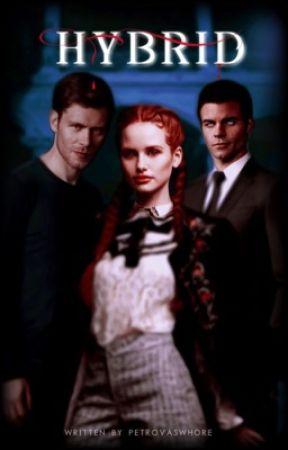hybrid ━━ t. originals by cursedpetrova