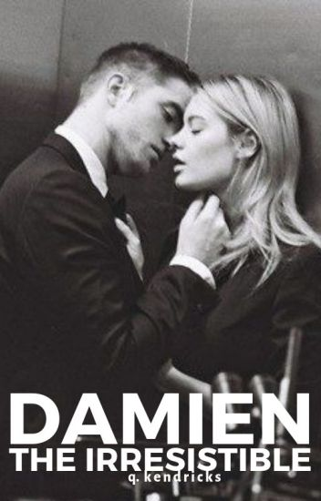damien the irresistible