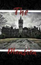 The Mansion by Stephanie_Diaz