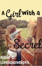 A Girl with a Secret by Liveitloveit43