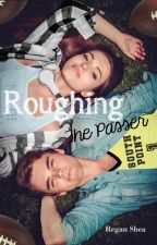Roughing the Passer (Book 1)  [COMPLETE] by ReganSKind