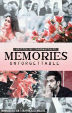 Memories - Unforgettable! [Drabbles/Ficlets]  ✔ by Ishqbaaztales