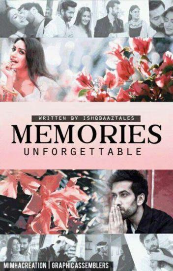 Memories - Unforgettable! [Drabbles/Ficlets]  ✔