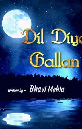 DIL DIYAN GALLAN by BhaviMehta4