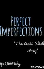 Perfect Imperfections by OhioBaby