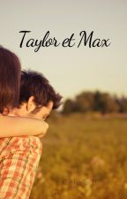 Taylor et Max by Celinep17