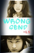 Wrong Send --Prologue to Epilogue (Completed) by ladies_swag