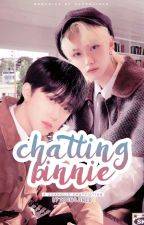 chatting binnie | changlix by seungjined