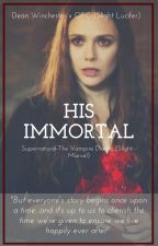 His Immortal (D. Winchester) by Lone-wolf-fanfics
