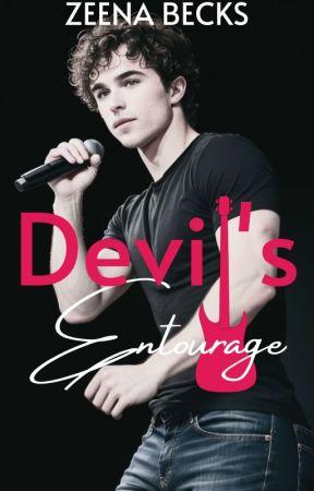 Devil's Entourage [Edited Version ~ On-Going] by ZeenaBecks