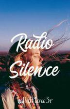 Radio Silence by w1ldflow3r