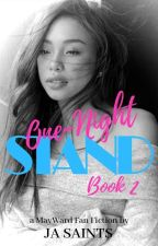 One-Night Stand Book 2 by JA_Saints