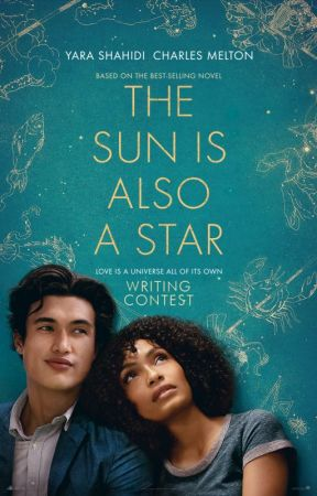 The Sun is Also A Star Contest [CLOSED] by TeenFiction