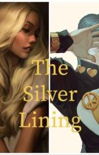 The Silver Lining by casuallywritinggirl
