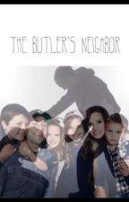 The Butler's Neighbour. by EmilyMarieC99