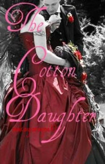 The Cotton Daughter