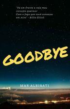 goodbye by Mar-albinati