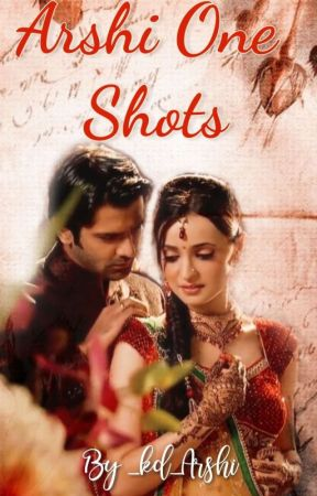 Arshi's One Shots - 1 First Kiss And    - Wattpad