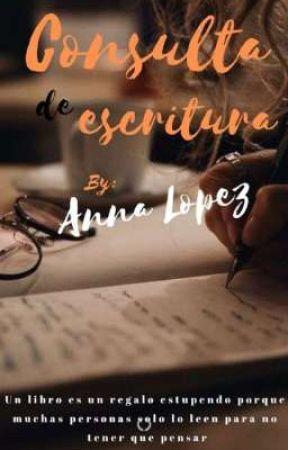 Consulta de escritura. by annalop31_