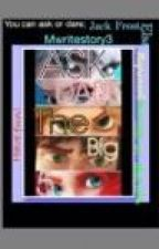 Ask and dare the big 5 by MWriteStory3