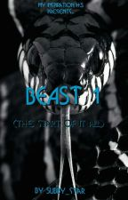 BEAST 1: The start Of It All. by Subby_star