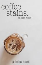 coffee stains by elysewinter