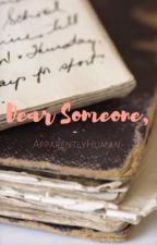Dear Someone {Jon Snow} by ApparentlyHuman-