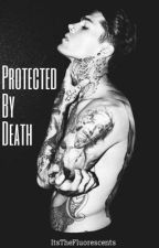 Guarded by Death by RecklessLove1