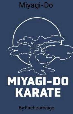 Miyagi-Do Karate by Fireheartsage