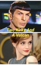 Two Kirks And A Vulcan by DoctorGiles