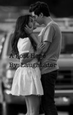 A Lost Hope - Kiandrea Fanfiction by LaughLater
