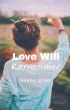 Love Will Remember || h.g. by okyachty