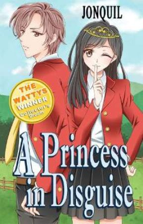 A Princess In Disguise (Published Under Lifebooks) by ChelaryPHR