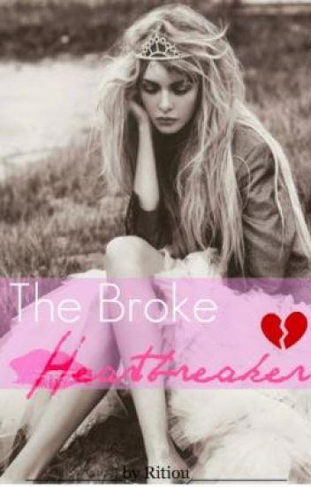 The Broke Heartbreaker