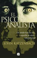 El psicoanalista - John Katzenbach  by ModestlyHommo