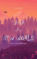 Saga of a New World - A Post-Apockalypse Fantasy by LKrahn